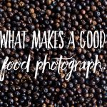 What makes a good food photograph