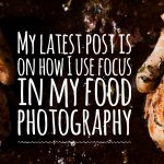 Where to focus in food photography