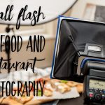 Small flash in food and restaurant photography