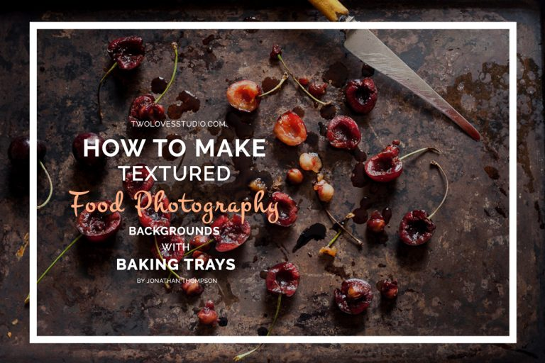 How To Make Textured Food Photography Backgrounds with Baking Trays |Two Loves Studio