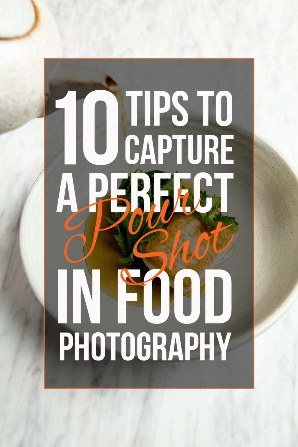 Pouring liquid into a dish with graphics overlaying with 10 Tips To Capture A Perfect Pour Shot In Food Photography
